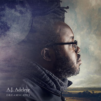 A.J. Adeleye / Dreamscapes