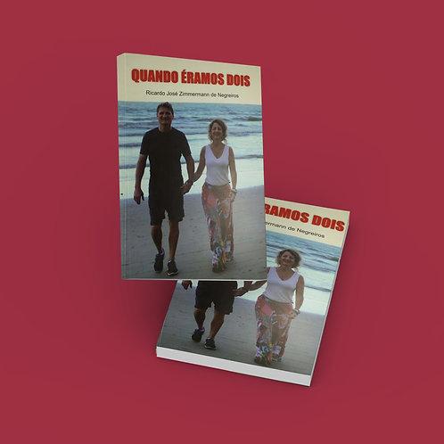 Livro: Quando éramos dois - Ricardo José Z. Negreiros