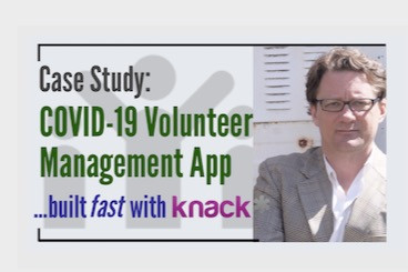 Case Study: COVID-19 Volunteer Management App with Knack