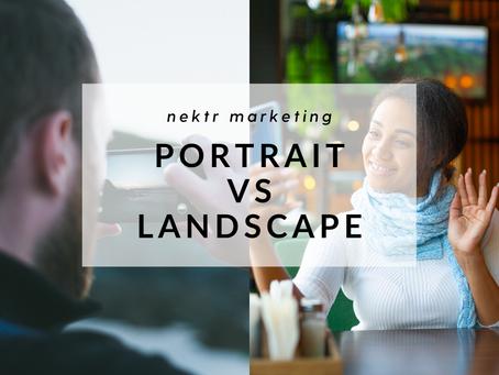 When Should My Video Be Portrait or Landscape