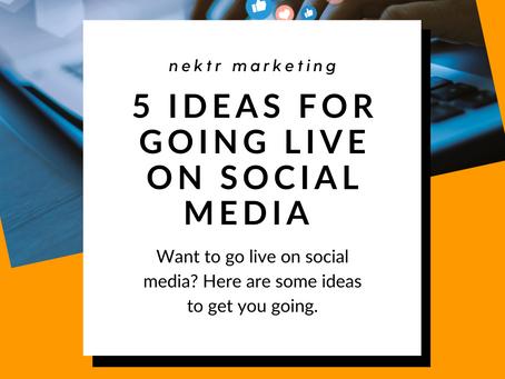 5 Ideas For Going Live On Social Media