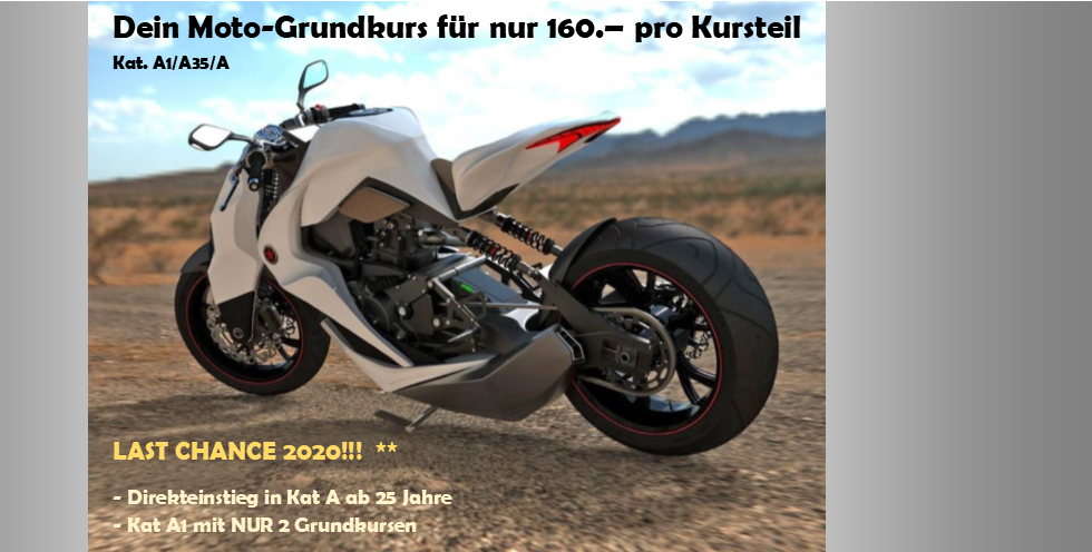 DRIVEMOTION Fahrschule Biel / Bienne MOTO GRUNDKURSE 160 Franken Letzte Chance Kategorie A
