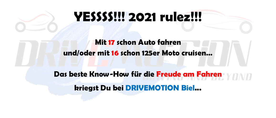 DRIVEMOTION Fahrschule Biel / Bienne - 2021 rulez!!!