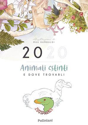 Animali estinti e dove trovarli - Calendario 2020