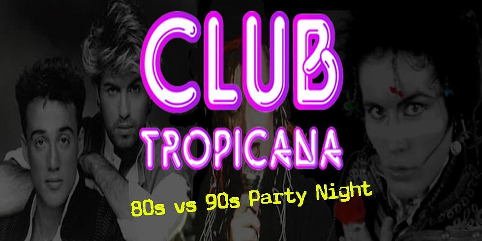 Club Tropicana Party Night