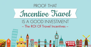 Proof That Incentive Travel is a Good Investment