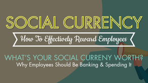 Social Currency: How To Effectively Award Employees