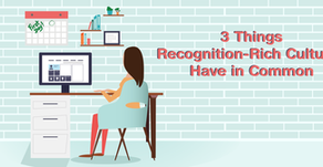 3 Things Recognition-Rich Cultures Have in Common