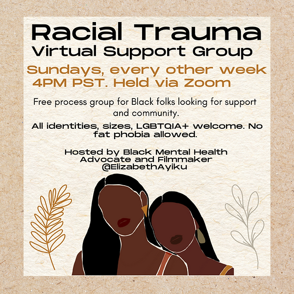 Copy of Racial Trauma Virtual Support Group-11.png