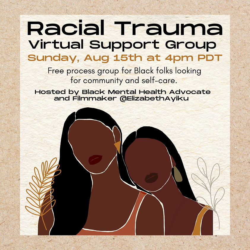 Racial Trauma Virtual Support Group.png
