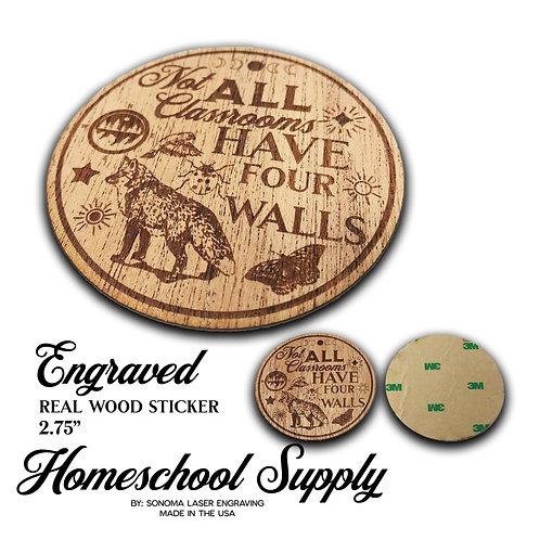 Mahogany Wood Engraved Wood Sticker With Homeschool Spirit