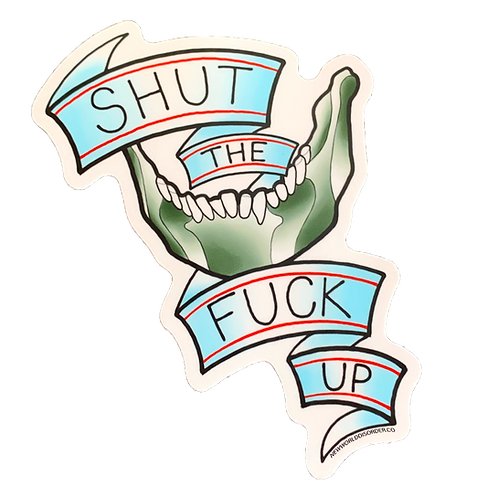 STFU Sticker