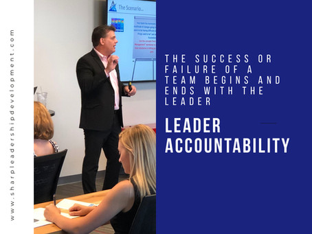 A Leadership Success Story: Why Leader Accountability Matters Most