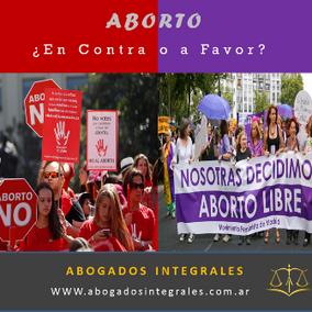 ABORTO LEGAL ¿A favor o en Contra?