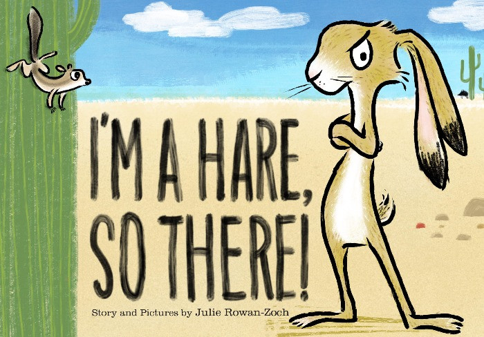 Cover image for I'm a Hare, So There!