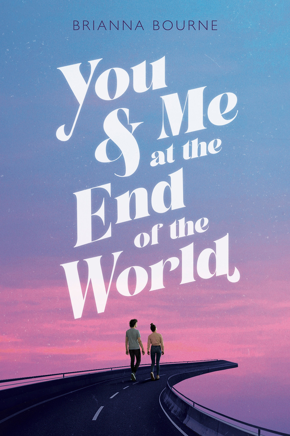 Cover image for You & Me at the End of the World
