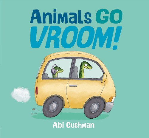 Cover image for Animals Go Vroom!