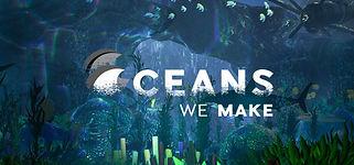 OceansWeMake.jpg
