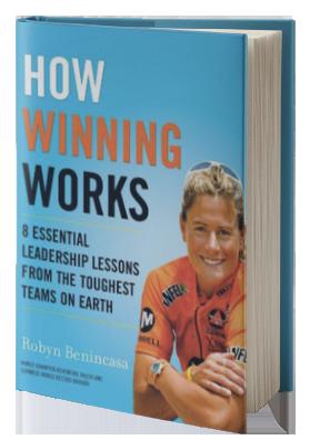 How Winning Works - Robyn Benincasa