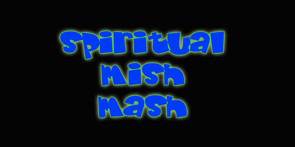 spiritualmishmash.jpg