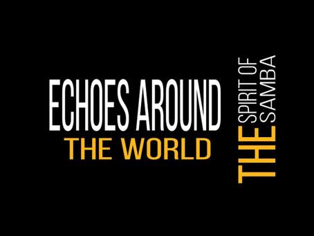 THE SPIRIT OF SAMBA ECHOES AROUND THE WORLD