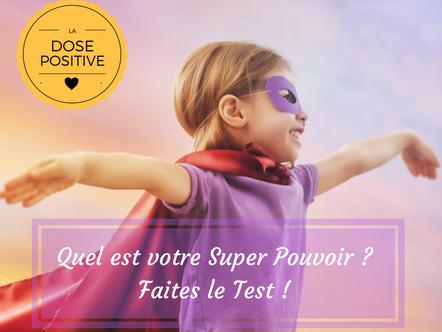 Test : Quel est ton Super Pouvoir ?