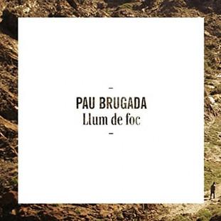 Pau Brugada - Llum de foc