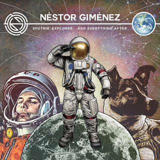 Néstor Giménez - Sputnik, explorer and everything after