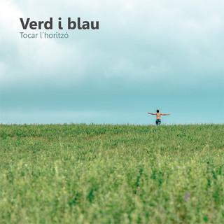 Verd i Blau - Tocar l'Horitzó
