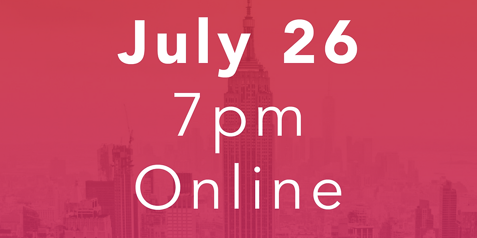 July 26 // 7pm Online Performance