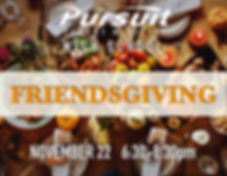Pursuit HS Friendsgiving.jpg