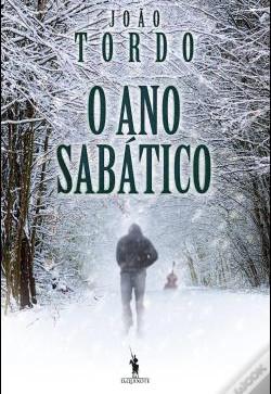 """""""O Ano Sabático"""" de João Tordo"""