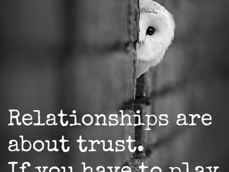 Relationships are about Trust!