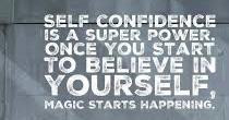Self Confidence is a Super Power!