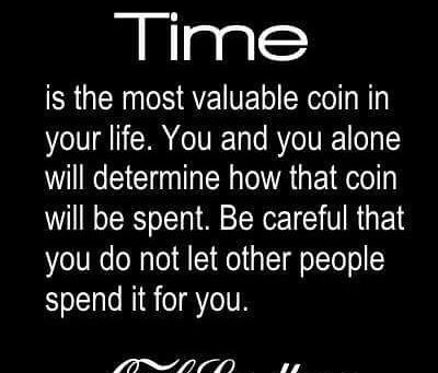 Time = Life Waste your Time and Waste your Life!