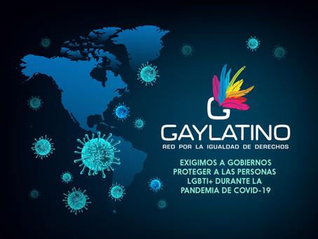 GayLatino exige a gobiernos de la región proteger a las personas LGBTI+ durante la pandemia de COVID