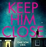 KEEP HIM CLOSE by Emily Koch
