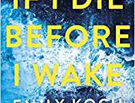 If I Die Before I Wake by Emily Koch