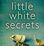 Little White Secrets by Carol Mason