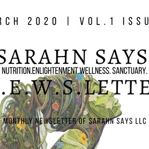 Sarahn Says March 2020 N.E.W.S.Letter