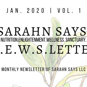 Sarahn Says Jan. 2020 N.E.W.S.Letter
