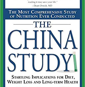 The China Study by T. Colin Campbell and Thomas Campbell II - Book Review