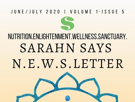 Sarahn Says July 2020 N.E.W.S.Letter