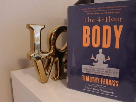 THE 4-HOUR BODY by Timothy Ferriss - Book Review