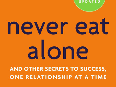 Never Eat Alone by Keith Ferrazzi - Book Review