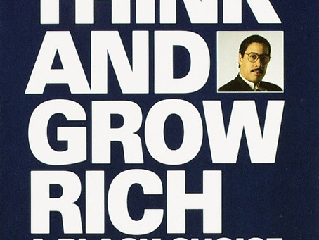 Think and Grow Rich: A Black Choice by Dennis Kimbro & Napoleon Hill - Book Review