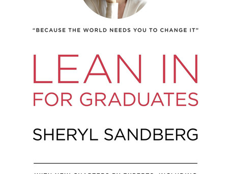 Lean In For Graduates by Sheryl Sandberg - Book Review