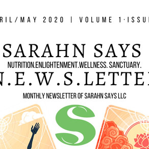 Sarahn Says May 2020 N.E.W.S.Letter