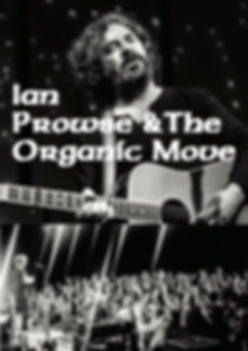 IAN PROWSE & The Organic Move 1.jpg