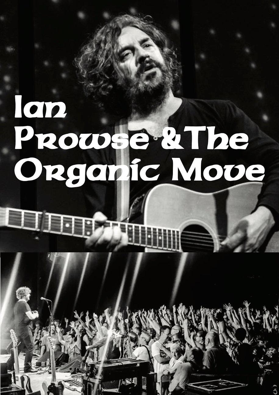 IAN PROWSE & The Organic Move 1.jpg